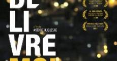 Délivre-moi (2013)