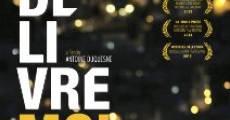 Délivre-moi (2013) stream