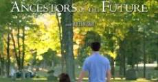 Descendants of the Past, Ancestors of the Future (2014) stream