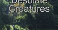 Desolate Creatures (2013) stream
