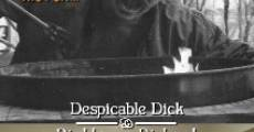 Despicable Dick and Righteous Richard (2011)