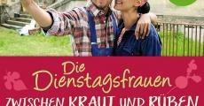 Die Dienstagsfrauen - Zwischen Kraut und Rüben (2015)