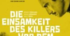 Película Die Einsamkeit des Killers vor dem Schuss
