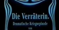Película Die Verräterin