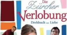 Filme completo Die Zürcher Verlobung - Drehbuch zur Liebe