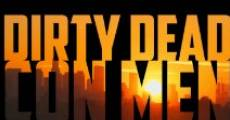 Filme completo Dirty Dead Con Men