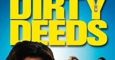 Ver película Dirty Deeds
