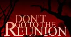 Película Don't Go to the Reunion