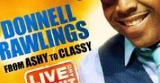 Película Donnell Rawlings: From Ashy to Classy