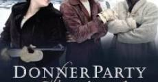 Donner Party: The Musical (2013) stream
