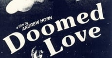 Filme completo Doomed Love