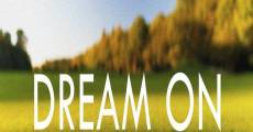 Dream On (2014) stream