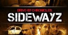 Drive-By Chronicles: Sidewayz (2009) stream