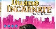 Duane Incarnate (2008)