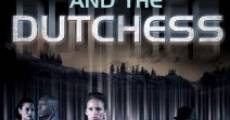 Dukes and the Dutchess (2009)