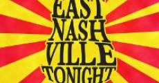 Película East Nashville Tonight