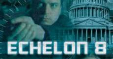 Echelon 8 (2009) stream