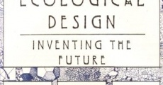 Filme completo Ecological Design: Inventing the Future