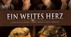 Filme completo Ein weites Herz - Schicksalsjahre einer deutschen Familie