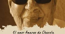 Película El amor amargo de Chavela