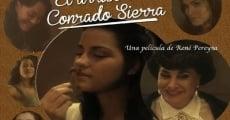 Película El arribo de Conrado Sierra