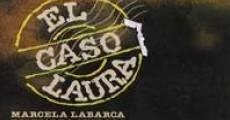 Ver película El caso Laura: Un destino violento