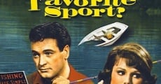 Man's Favorite Sport? film complet