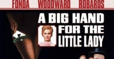 A Big Hand For the Little Lady film complet