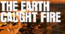 ...e la Terra prese fuoco