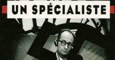 El especialista, retrato de un criminal moderno