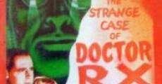Filme completo O Estranho Caso do Dr. R.X.