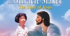 Jesus: The Miracle Maker film complet