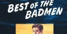 Best of the Badmen film complet