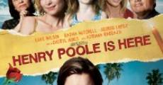Henry Poole Is Here film complet