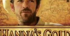 Película El oro de Hanna