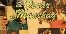 Película El Óscar de Manchay