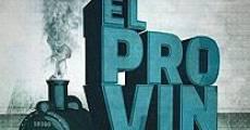 Película El Provincial: Recorrido de un tren sin vías