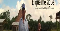 El que me sigue (2014) stream