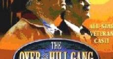 Filme completo The Over-the-Hill Gang Rides Again
