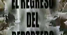 Película El Regreso del Reportero Estrella