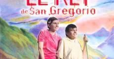 Película El rey de San Gregorio
