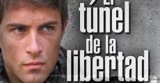 Ver película El túnel de la libertad