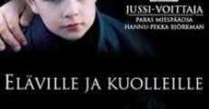 Película Eläville ja kuolleille