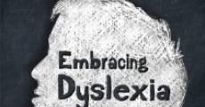 Embracing Dyslexia (2013) stream