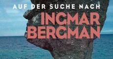 Auf der Suche nach Ingmar Bergman (2018) stream