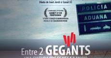 Película Entre 2 gegants (Entre 2 gigantes)