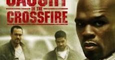 Filme completo Caught in the Crossfire