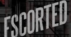 Escorted (2016) stream