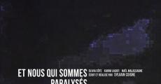 Et nous qui sommes paralysés (2012)