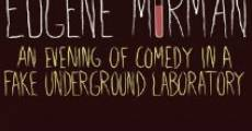 Eugene Mirman: An Evening of Comedy in a Fake Underground Laboratory (2012) stream